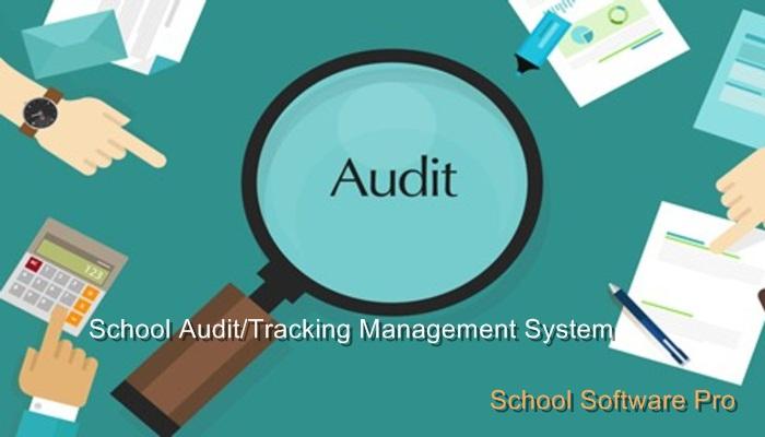 School Audit/Tracking Management System