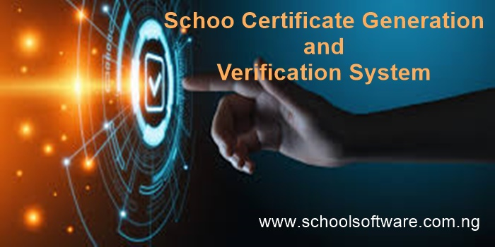 school certificate generation and verification system
