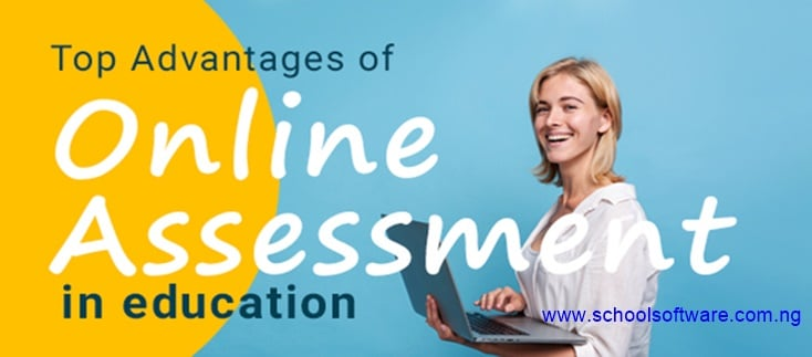 Benefits of Online Assessment in Education or school in Nigeria